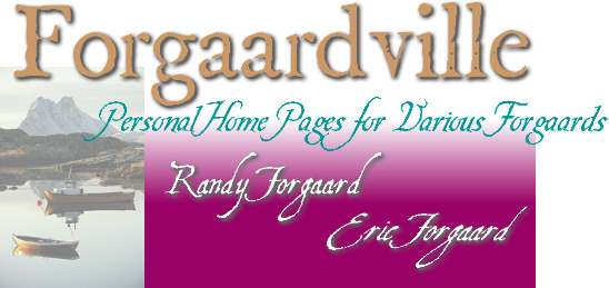 Forgaardville: Personal Home Pages for Various Forgaards